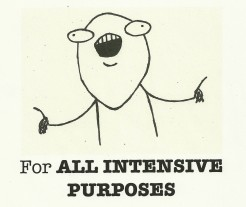 for-all-intensive-purposes