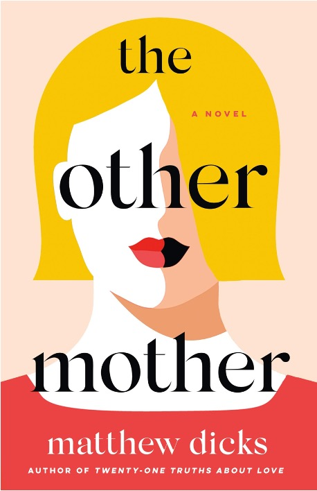 The other mother by Matthew Dicks